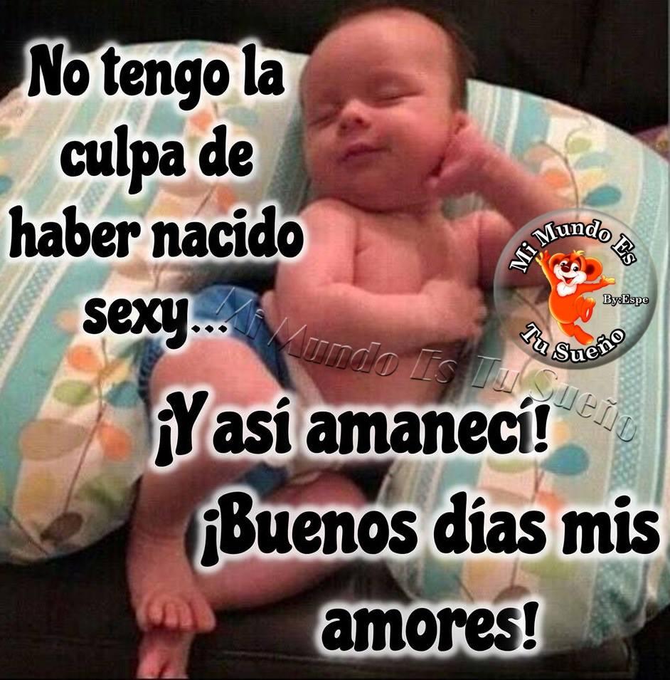 Buenos dias good morning 9