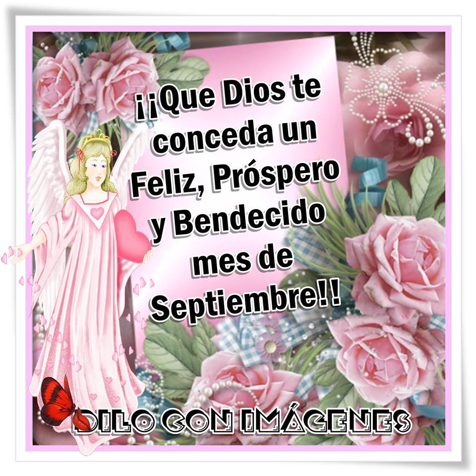 Que Dios te conceda un Feliz, Próspero y Bendecido mes de